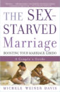 The Sex-Starved Marriage: Boosing your Marriage Libido